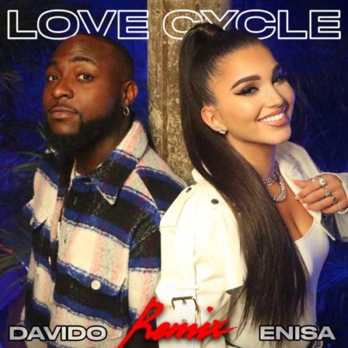 Enisa ft Davido – Love Cycle (Remix)