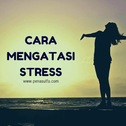 kamu lagi stress? tenang, ini dia 9 cara mudah mengatasi stress