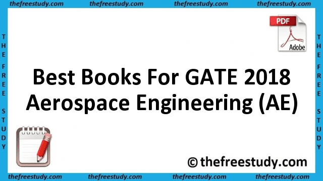 Best Books For GATE 2018 Aerospace Engineering (AE)