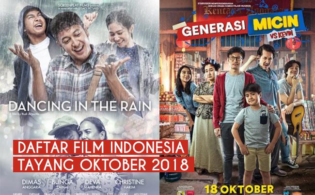 Daftar Lengkap Film Bioskop Indonesia Tayang Bulan Oktober 2018