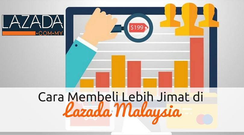 Cara Membeli Lebih Jimat di Lazada Malaysia