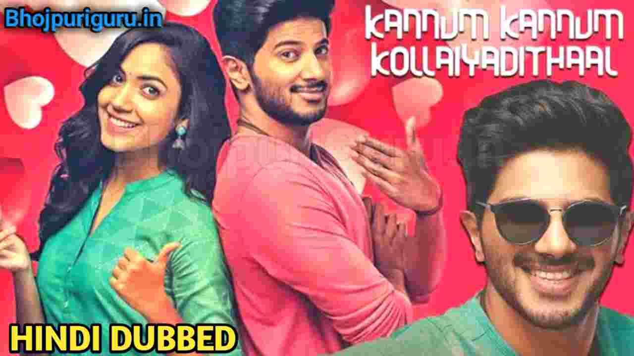 Kannum Kannum Kollaiyadithaal Full Movie In Hindi Dubbed Download filmy4wap