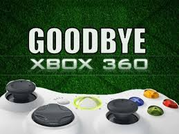 Say goodbye to the Xbox 360
