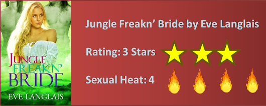 Jungle Freakn' Bride by Eve Langlais - Review