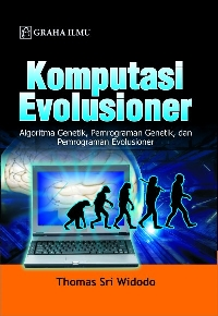 Komputasi Evolusioner; Algoritma Genetik, Pemrograman Genetik, dan Pemrograman Evolusioner