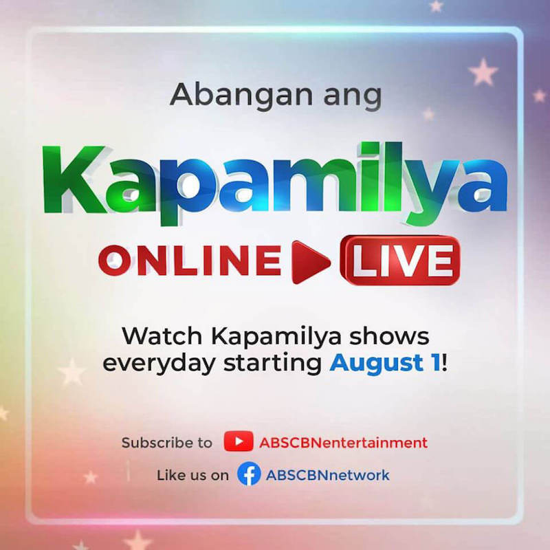 Kapamilya Online Live now streaming ABS-CBN shows on Facebook and YouTube!