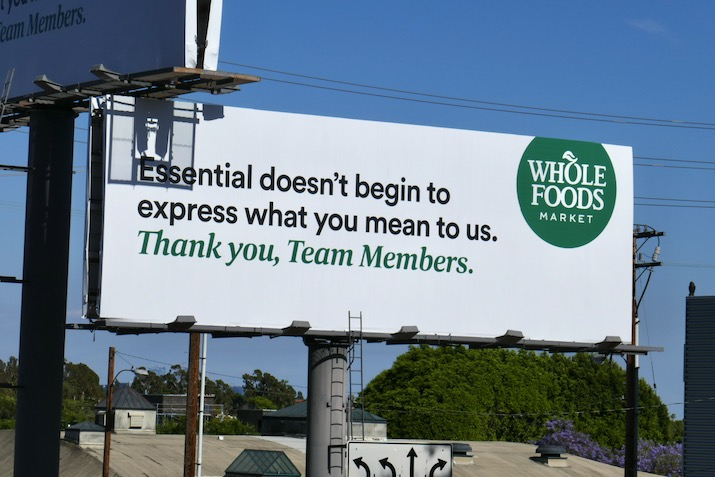 Thank you Team Members Wholefoods billboard