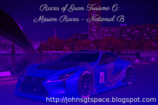 Gran Turismo 6 National B Mission Races