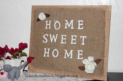 Eclectic Red Barn: Home Sweet Home Sign