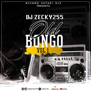 Djmix | Old Bongo Non Stop Vol 1 | Download Mp3