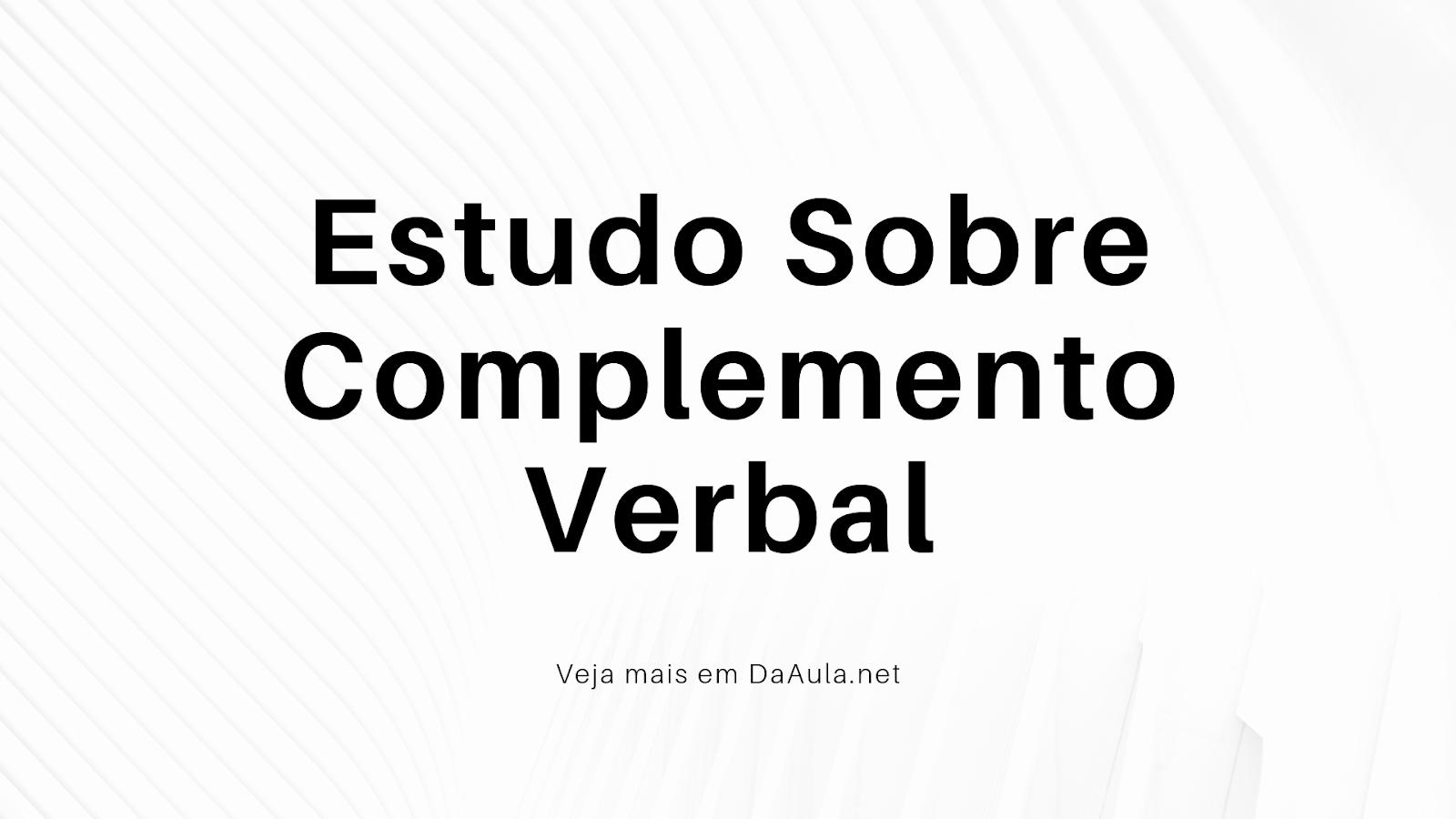 Estudo sobre Complemento Verbal