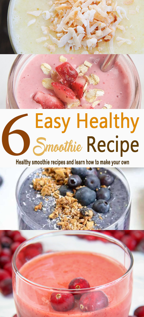 6 Easy Healthy Smoothie Recipe