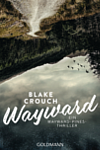 https://miss-page-turner.blogspot.com/2020/05/rezension-wayward-von-blake-crouch.html