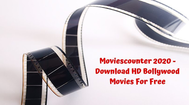 Moviescounter 2020 - Download HD Bollywood Movies For Free