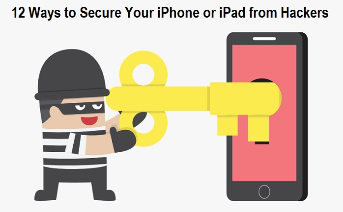 Secure Your iPhone or iPad from Hackers