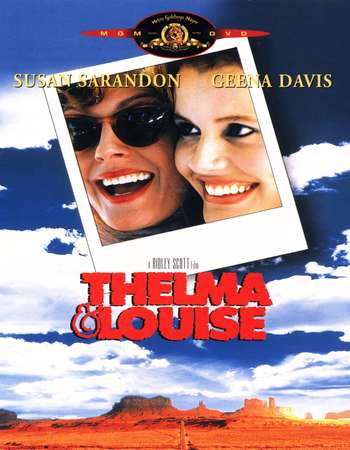 Poster Of Thelma & Louise 1991 English 375MB BRRip 480p ESubs Watch Online Free Download downloadhub.net
