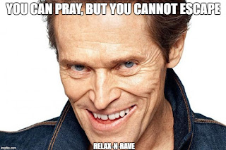 You can pray but you cannot escape