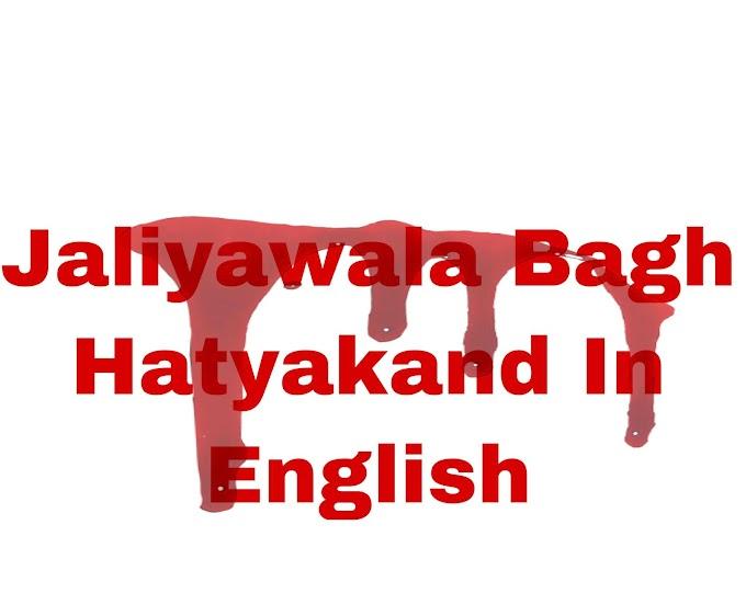 Jallianwala Bagh Hatyakand in English