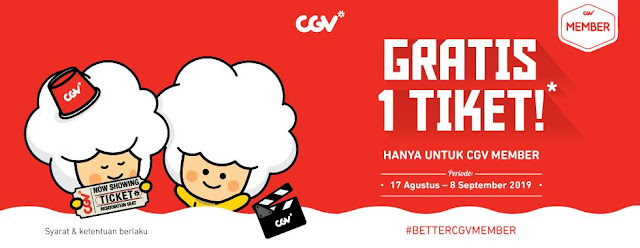 #CGV - #Promo Voucher Gratis 1 Tiket Khusus CGV Member Balikpapan & Manado (s.d 08 Sept 2019)