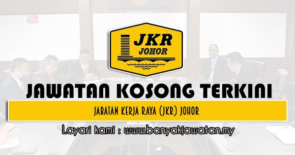 Jawatan Kosong 2021 di Jabatan Kerja Raya (JKR) Johor