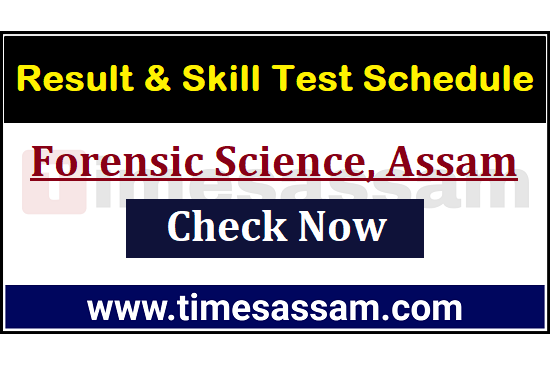Forensic Science, Assam Result 2020