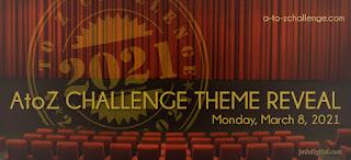 #AtoZChallenge 2021 Theme Reveal