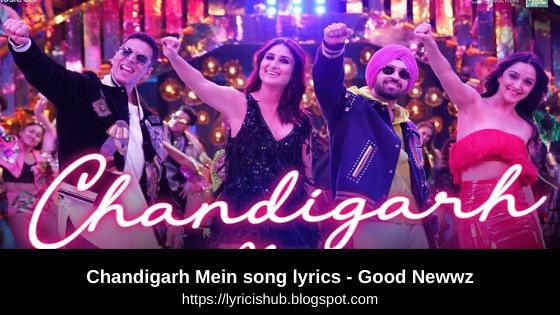 Chandigarh Mein song lyrics - Good Newwz