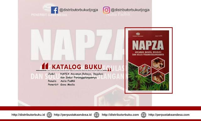 NAPZA (Ancaman,Bahaya, Regulasi dan Solusi Penanggulangannya)