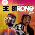 Music: Mr Darti ft Gasky - Be strong Remix || Out Now
