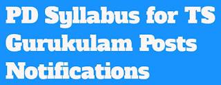 Physical Director PD Syllabus For TS Gurukulam Paper 1@2 Posts Notifications