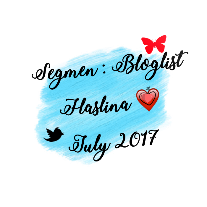 Segmen: Bloglist Haslina : July 2017.