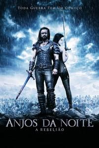 Anjos da Noite - A Rebelião (2009) Dublado 720p