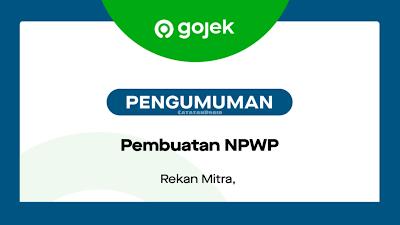 Pembuatan NPWP Mitra Gojek Driver