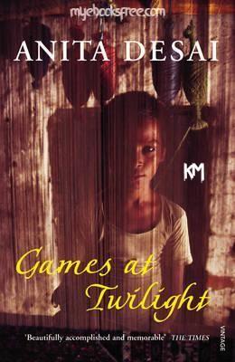 Games At Twilight By Anita Desai Pdf Short Story