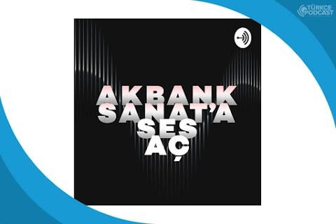 Akbank Sanat Podcast