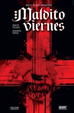 """Portada del cómic """"Maldito Viernes""""  de Paco Plaza y Joseph Díaz"""