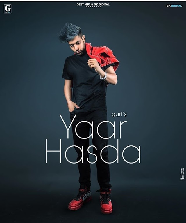 Yaar Hasda Lyrics -Guri - 2020 Latest Punjabi Song