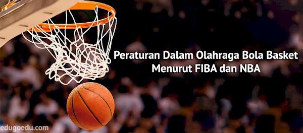 Peraturan Dalam Olahraga Bola Basket Menurut FIBA dan NBA