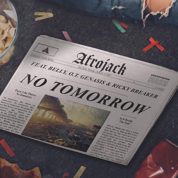 Afrojack - No Tomorrow (feat. Belly, O.T. Genasis & Ricky Breaker) - Single Cover