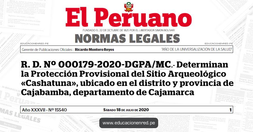 R. D. Nº 000179-2020-DGPA/MC.- Determinan la Protección Provisional del Sitio Arqueológico «Cashatuna», ubicado en el distrito y provincia de Cajabamba, departamento de Cajamarca