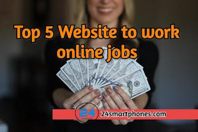 Top 5 best website to work online jobs in 2020