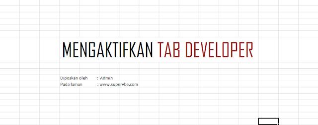 Memunculkan Tab Developer di Excel 2007 dan Excel 2010 dengan Mudah