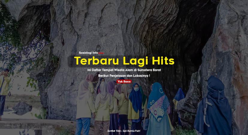 Sosiologi Info -  Wisata Alam yang Indah Ada di Sumatera Barat, Indonesia. Hai para traveller,