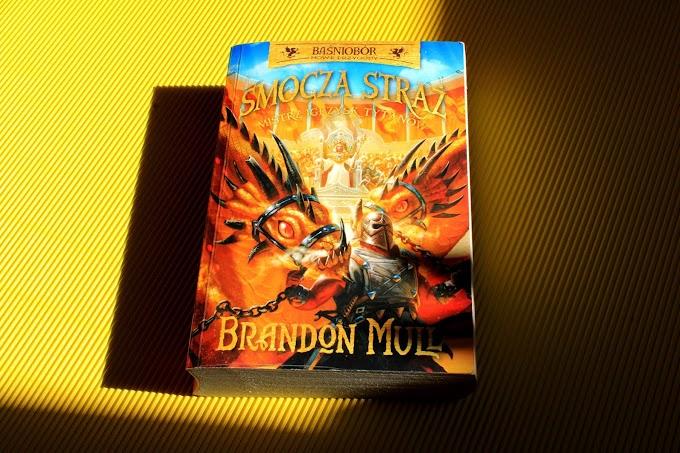 """""""Smocza Straż. Mistrz Igrzysk Tytanów"""" /Brandon Mull."""