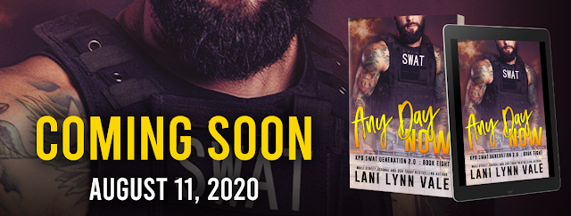 Cover Reveal ~ ANY DAY NOW (SWAT Generation 2.0 Book 8) by Lani Lynn Vale