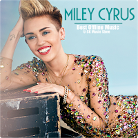 Miley Cyrus - Best Offline Music Apk free Download for Android