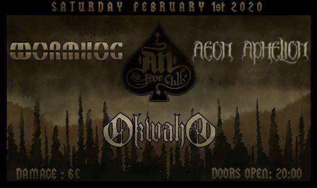 Okwaho, Aeon Aphelion, Wormhog: Σάββατο 1 Φεβρουαρίου @ An Club