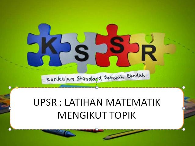 Upsr Latihan Matematik Mengikut Topik Great Teacher