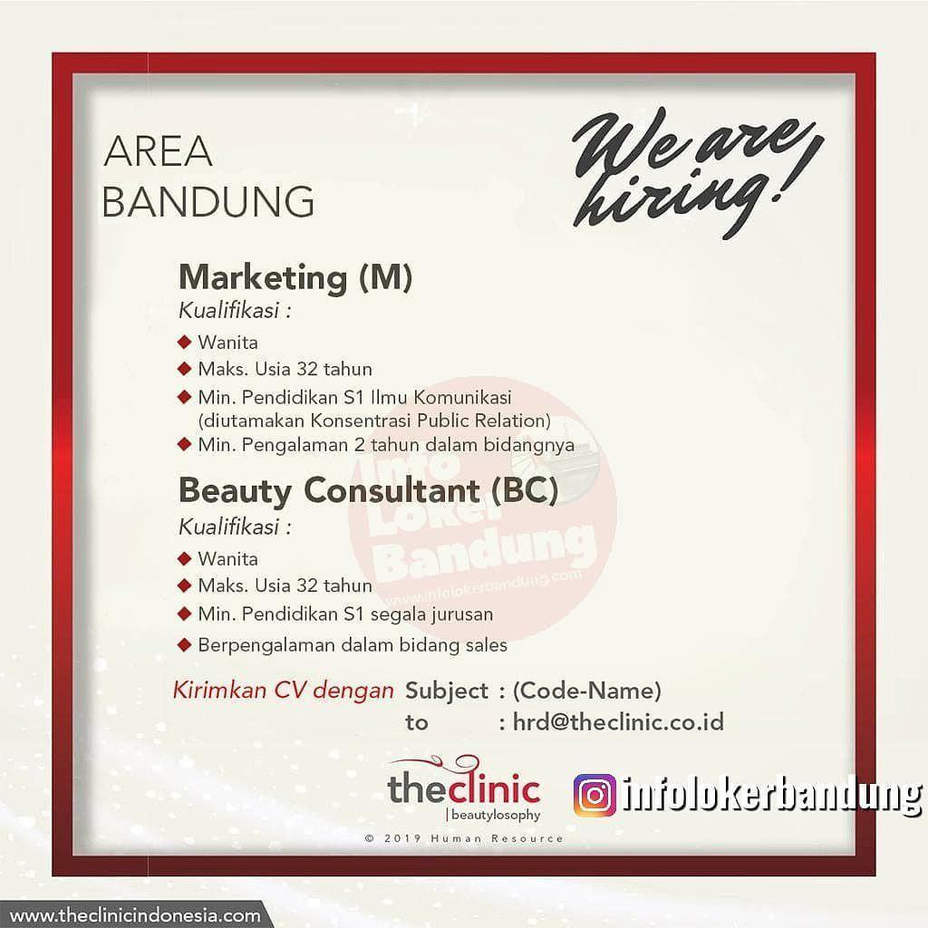 Lowongan Kerja Marketing & Beauty Consultant The Clinic Bandung Desember 2019