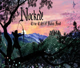 nocked-true-tales-of-robin-hood